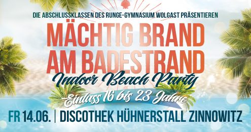 Mächtig brand am Badestrand-Indor Beach Party